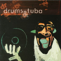 click to play Drums and Tuba - Vinyl Killer