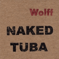 click to play Wolff and Tuba - Naked Tuba